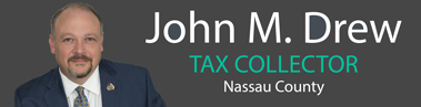 John M. Drew Tax Collector of Nassau County